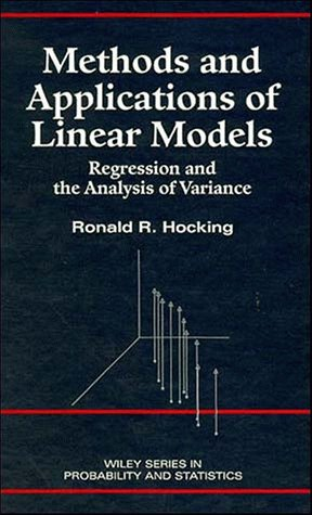 Methods applications linear models regression by hocking ronald methods and applications of linear models regression hocking ronald r fandeluxe Gallery