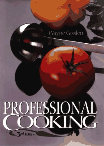 9780471593010: Professional Cooking, 3rd Edition