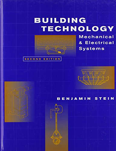 9780471593195: Building Technology: Mechanical and Electrical Systems, 2nd Edition