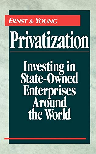 9780471593232: Privatization: Investing in State-Owned Enterprises Around the World