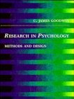 Research in Psychology: Methods and Design: C. James Goodwin