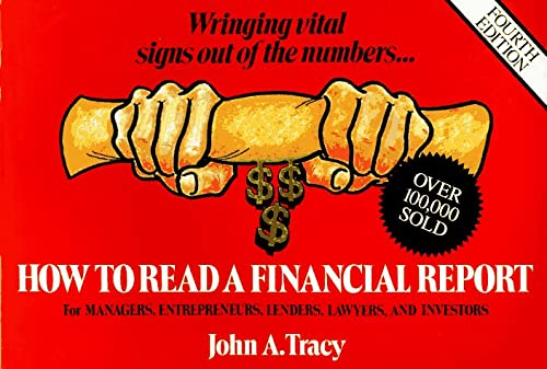 9780471593911: How to Read a Financial Report: Wringing Vital Signs Out of the Numbers