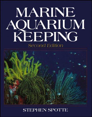 9780471594895: Marine Aquarium Keeping: The Science, Animals and Art (Life Sciences)