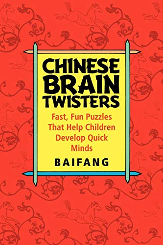 9780471595052: Chinese Brain Twisters: Fast, Fun Puzzles That Help Children Develop Quick Minds