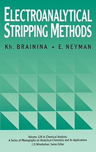 9780471595069: Electroanalytical Stripping Methods (Chemical Analysis: A Series of Monographs on Analytical Chemistry and Its Applications)