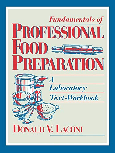 9780471595236: Food Preparation: Laboratory Text - Workbook (Hospitality)