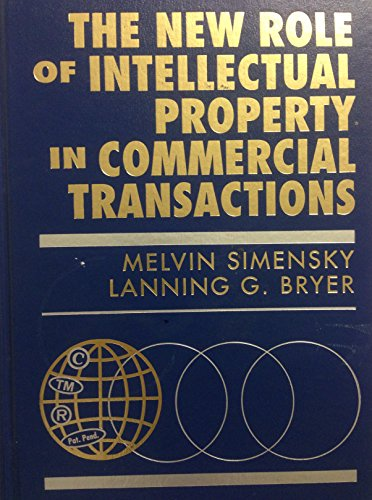 9780471595755: The New Role of Intellectual Property in Commercial Transactions