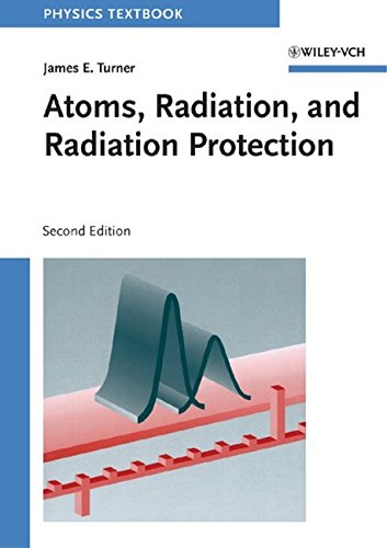 9780471595816: Atoms, Radiation, and Radiation Protection, 2nd Edition