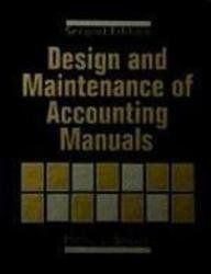 9780471596431: Design and Maintenance of Accounting Manuals (The Wiley/Institute of Management Accountants Professional Book)