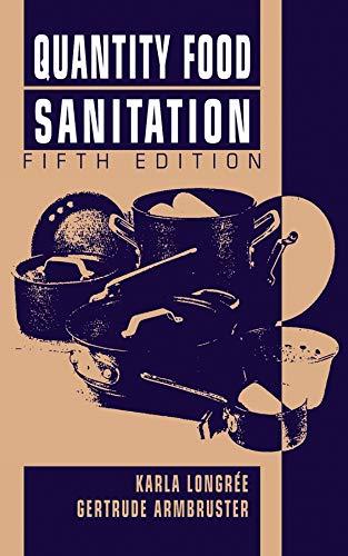 Quantity Food Sanitation: Gertrude Armbruster; Karla