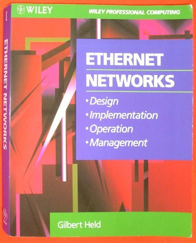 9780471597179: Ethernet Networks: Design, Implementation, Operation, Management (Wiley Professional Computing)