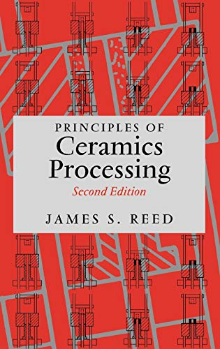 9780471597216: Principles of Ceramics Processing, 2nd Edition