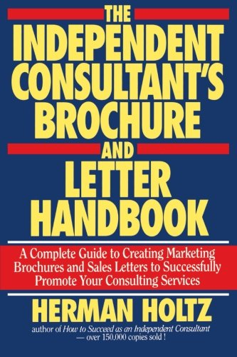 9780471597339: The Independent Consultant's Brochure and Letter Handbook