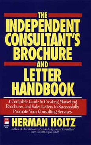 9780471597346: The Independent Consultant's Brochure and Letter Handbook