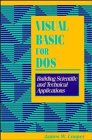 9780471597728: Visual Basic for DOS: Building Scientific and Technical Applications