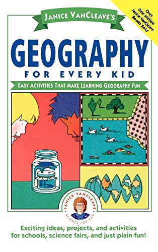 9780471598411: Janice Vancleave's Geography for Every Kid: Easy Activities That Make Learning Geography Fun