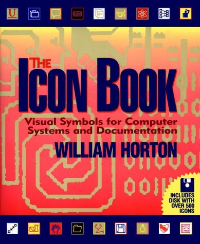 9780471599012: The Icon Book: Visual Symbols for Computer Systems and Documentation