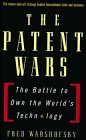 The Patent Wars: The Battle to Own: Warshofsky, Fred