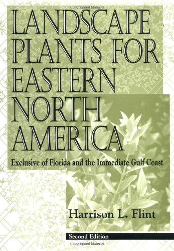 9780471599197: Landscape Plants for Eastern North America: Exclusive of Florida and the Immediate Gulf Coast, 2nd Edition