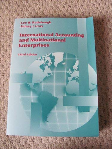 International Accounting and Multinational Enterprises: Jeffrey S. Arpan,