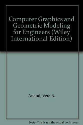 9780471599609: Computer Graphics and Geometric Modeling for Engineers (Wiley International Edition)