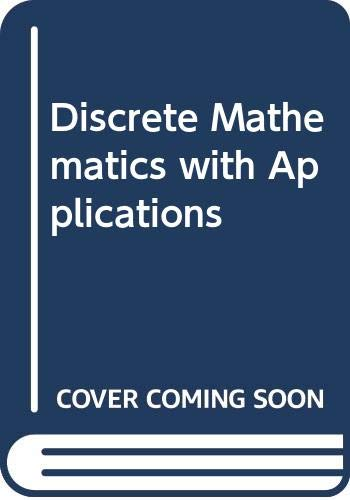9780471599661: Discrete Mathematics with Applications