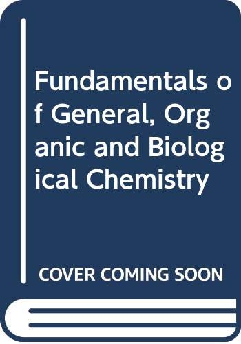9780471599814: Fundamentals of General, Organic and Biological Chemistry