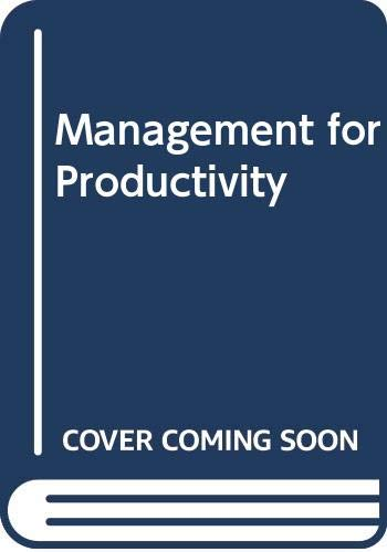 9780471599913: Management for Productivity