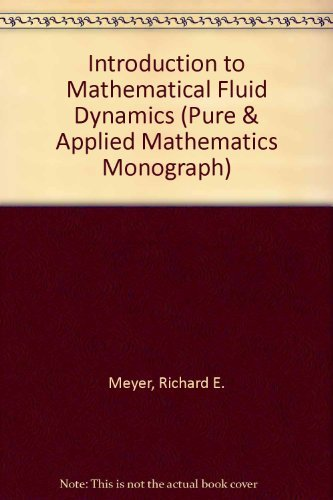 9780471600503: Introduction to Mathematical Fluid Dynamics (Pure & Applied Mathematics Monograph)