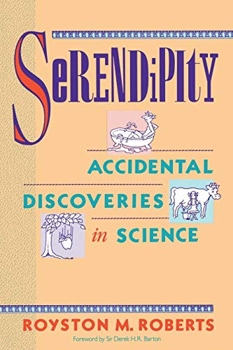9780471602033: Serendipity: Accidental Discoveries in Science (Wiley Science Editions)