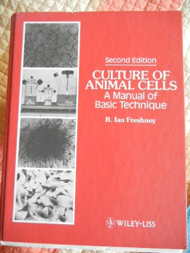 9780471602361: Culture of Animal Cells: A Manual of Basic Techniques