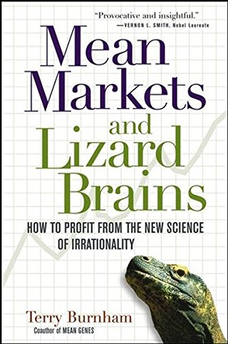 9780471602453: Mean Markets and Lizard Brains: How to Profit from the New Science of Irrationality