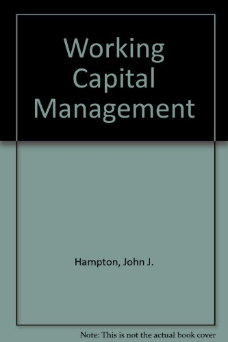 Working Capital Management: Hampton, John J.,