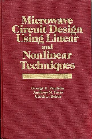 9780471602767: Microwave Circuit Design Using Linear and Nonlinear Techniques