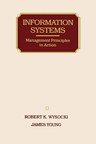 9780471603023: Information Systems: Management Principles in Action (Wiley Series in Computing & Information Processing)