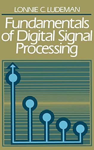 9780471603634: Fundamentals of Digital Signal Processing