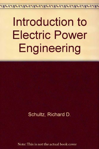 9780471603764: Introduction to Electric Power Engineering