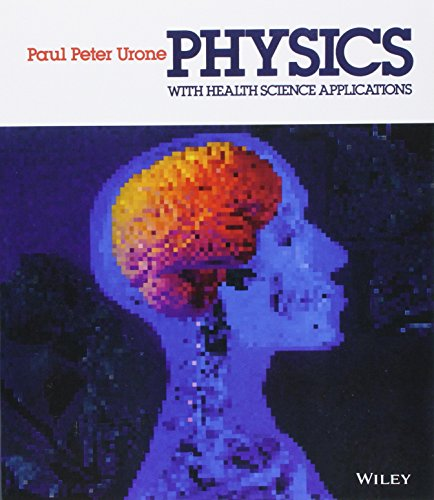 9780471603894: Physics With Health Science Applications