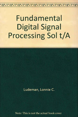 9780471604181: Fundamental Digital Signal Processing Sol t/A