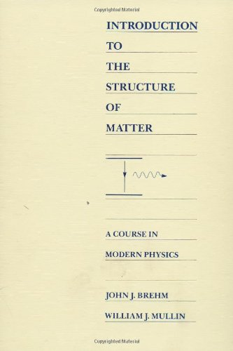 9780471605317: Introduction to the Structure of Matter: A Course in Modern Physics