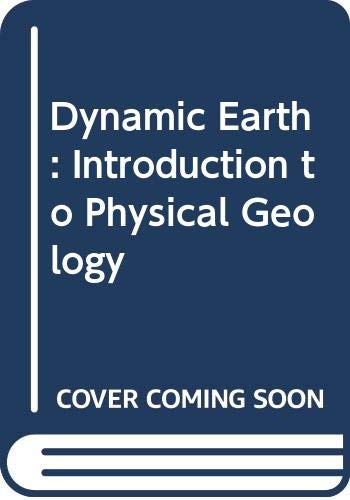 9780471606185: Dynamic Earth: Introduction to Physical Geology