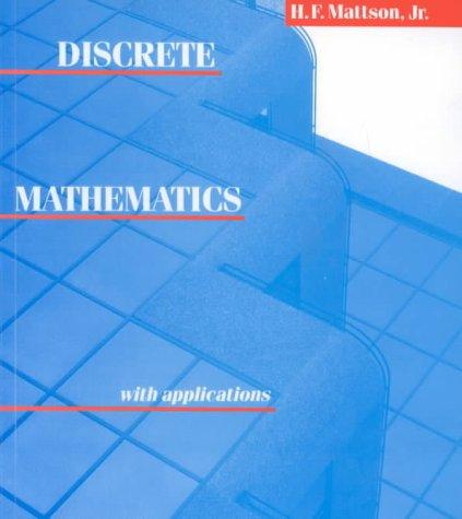 9780471606727: Discrete Mathematics With Applications