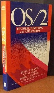 OS/2: Features, Functions and Applications: KRANTZ, JI