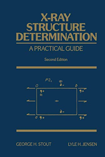 9780471607113: X-Ray Structure Determination: A Practical Guide, 2nd Edition