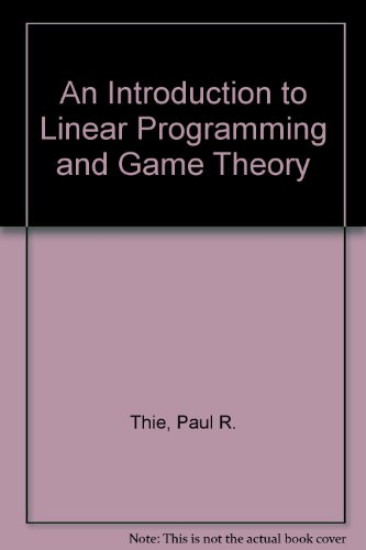 9780471607182: An Introduction to Linear Programming and Game Theory