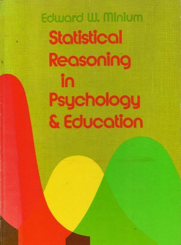 Statistical Reasoning in Psychology and Education: Minium