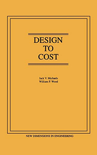 9780471609001: Design to Cost (New Dimensions in Engineering Series)