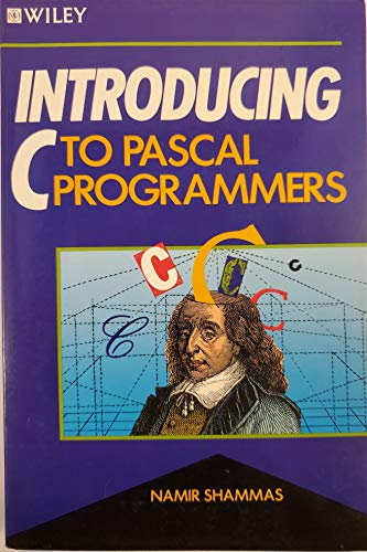 9780471609087: Introducing C to PASCAL Programmers