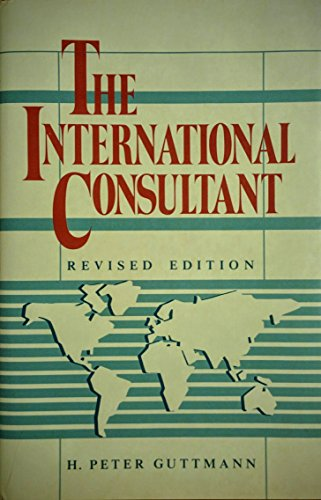 The International Consultant: Guttmann, H. Peter