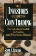 9780471609285: The Investor's Guide to Coin Trading: Secrets for Profit in Coins and Precious Metals